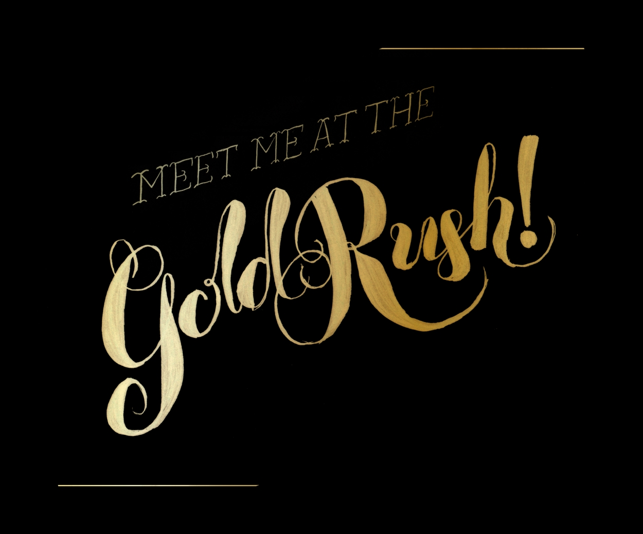 Meet me at the Gold Rush
