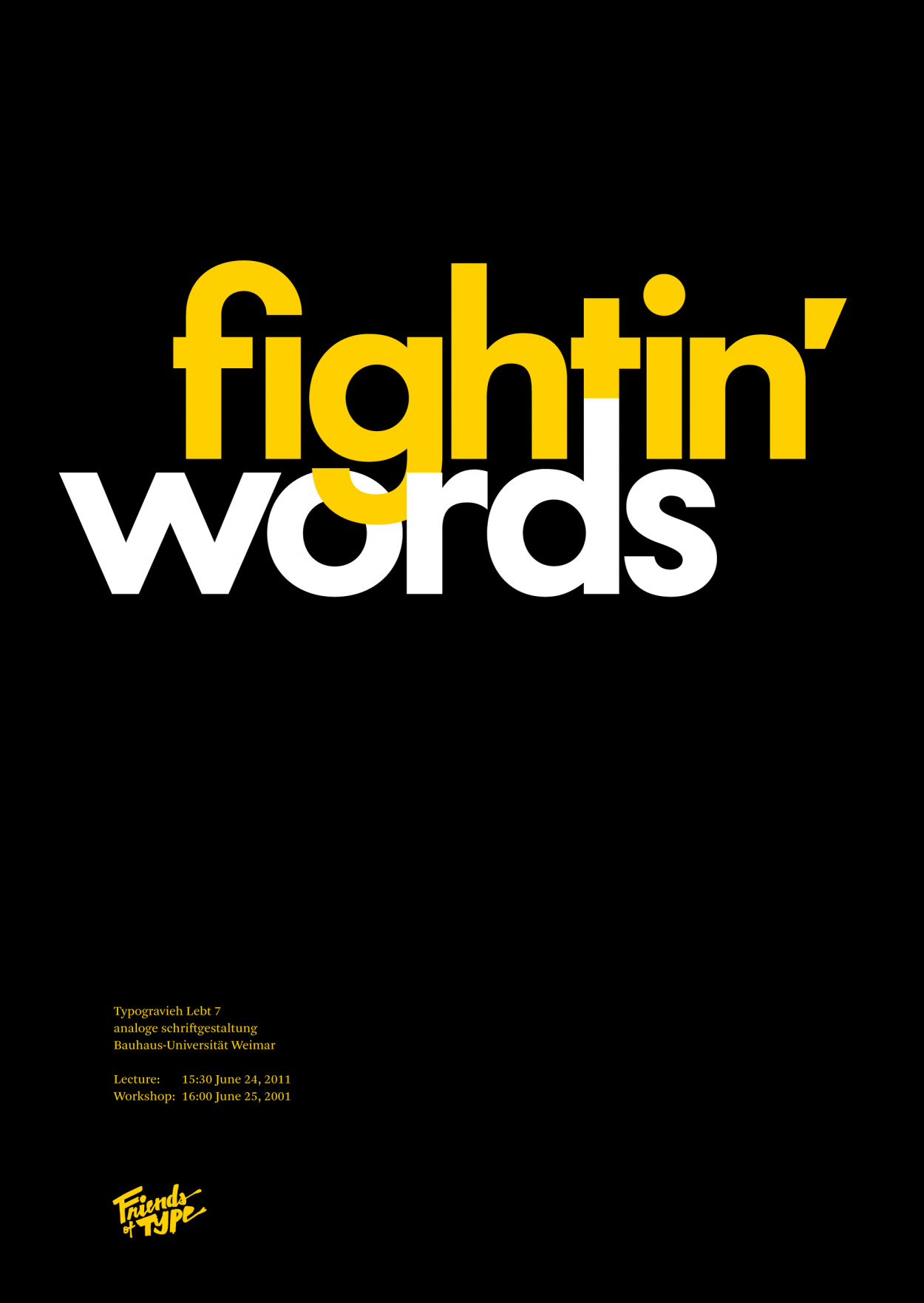 Fightin Words, Bauhaus lecture and workshop