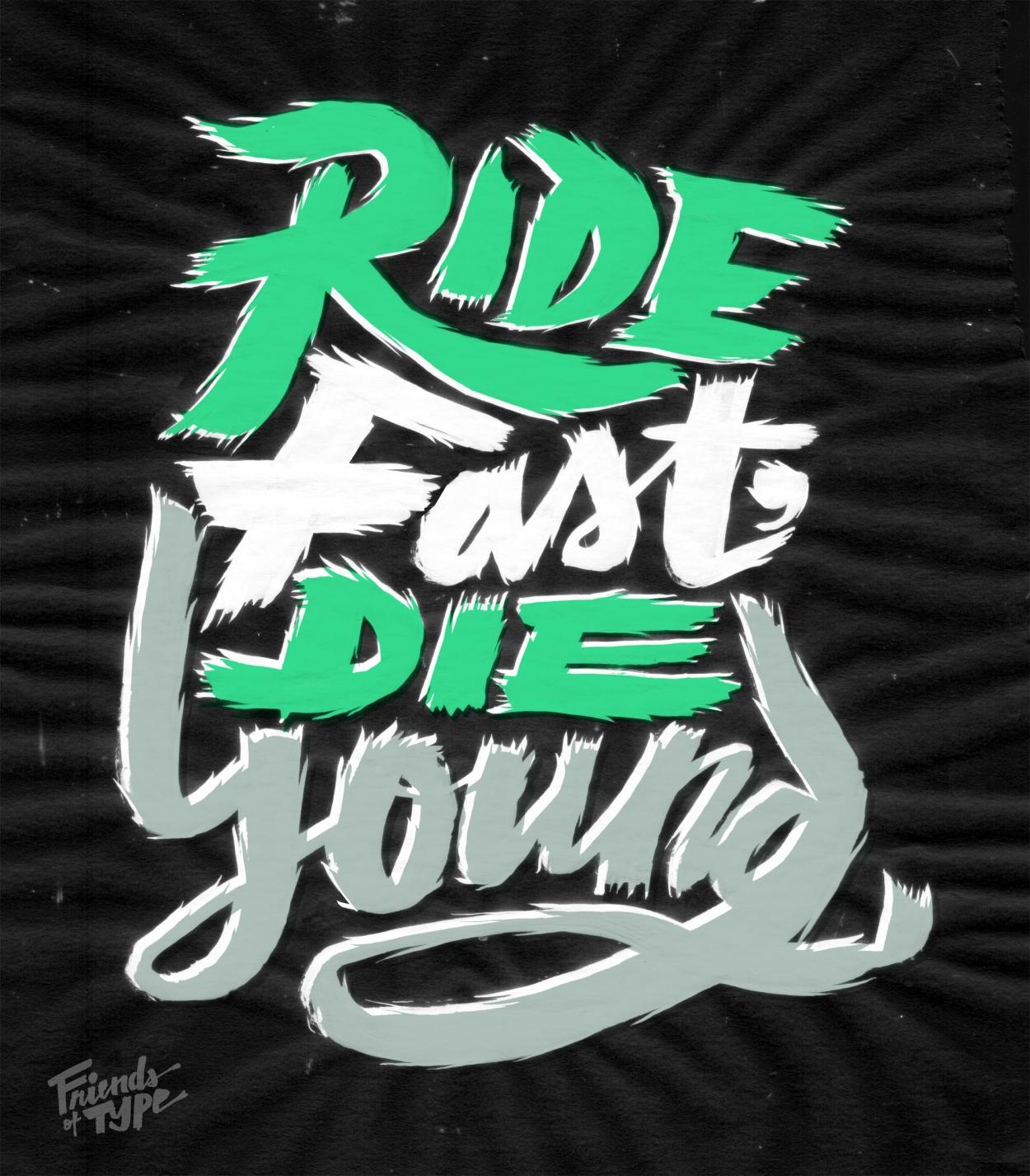 Erik Marinovich - Friends of Type - Ride Fast, Die Young