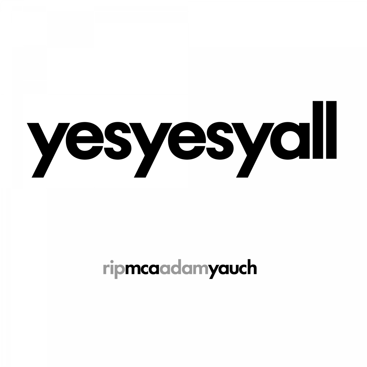 RIP Adama MCA Yauch